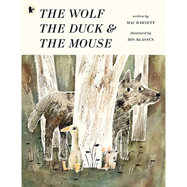 The Wolf, the Duck and the Mouse  Paperback / softback 2018