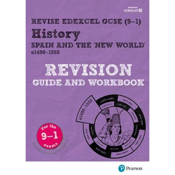 Revise Edexcel GCSE (9-1) History Spain and the New World Revision Guide and Workbook with free online edition Mixed media product 2017