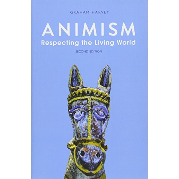 Animism: Respecting the Living World by Graham Harvey (Paperback, 2017)