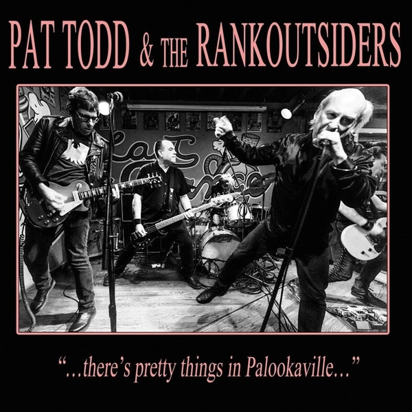 Pat Todd & The Rankoutsiders - There's Pretty Things in Palookaville... Vinyl