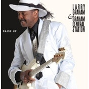 Larry Graham & Graham Central Station - Raise Up Vinyl