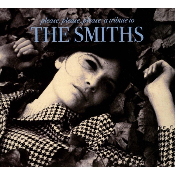 Various - Please Please Please: A Tribute To The Smiths CD