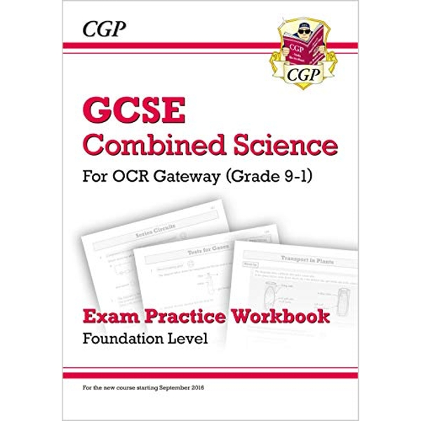 New Grade 9-1 GCSE Combined Science: OCR Gateway Exam Practice Workbook - Foundation by CGP Books (Paperback, 2016)