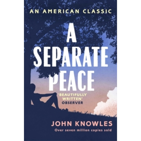 A Separate Peace : As heard on BBC Radio 4