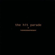 The Wedding Present - The Hit Parade Vinyl