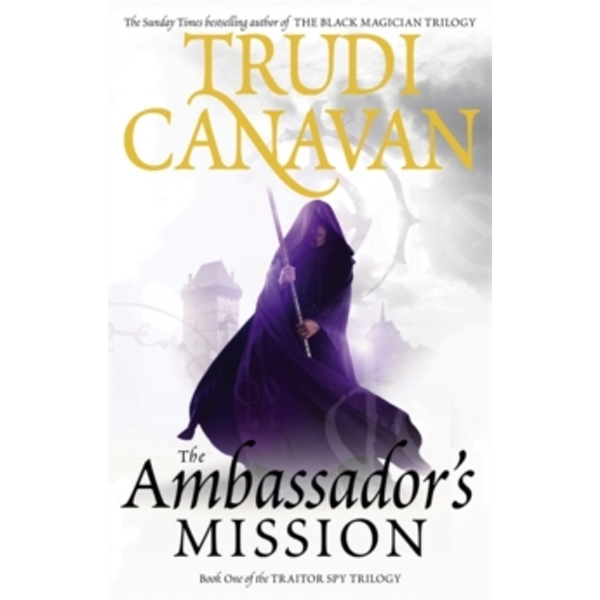 The Ambassador's Mission : Book 1 of the Traitor Spy