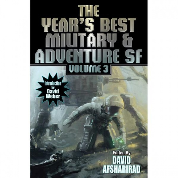 The Year's Best Military & Adventure Science Fiction 2016