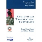 Audiovisual Translation, Subtitling (Translation Practices Explained) Hardcover