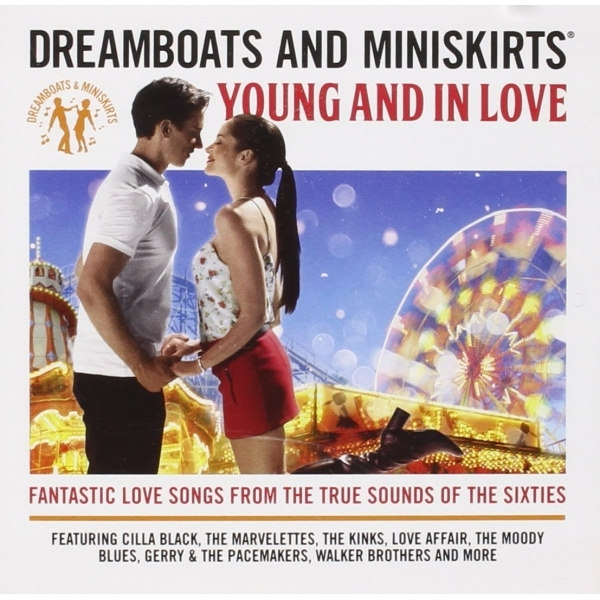 Dreamboats & Miniskirts: Young And In Love CD
