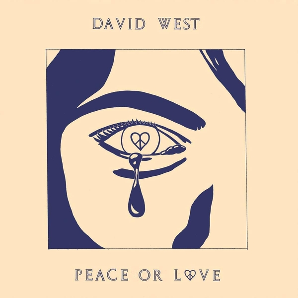 David West – Peace Or Love Limited Edition Blue Vinyl