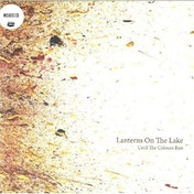 Lanterns On The Lake - Until The Colours Run Vinyl