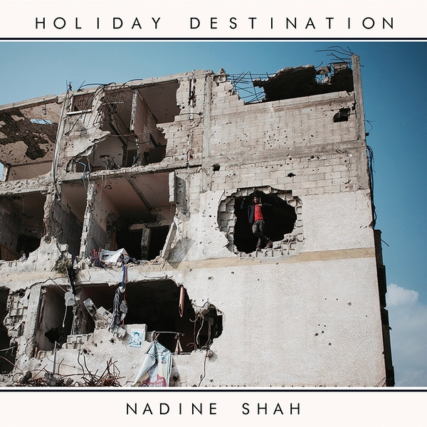 Nadine Shah - Holiday Destination Vinyl