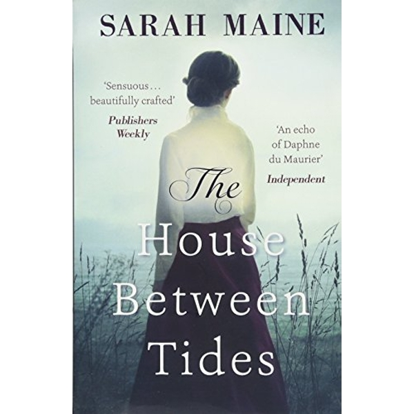 The House Between Tides WATERSTONES SCOTTISH BOOK OF THE YEAR 2018 Paperback / softback 2018