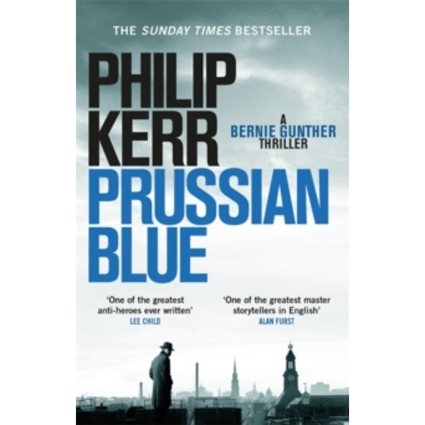 Prussian Blue : Bernie Gunther Thriller 12