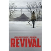 Revival Volume 1: You're Among Friends TP