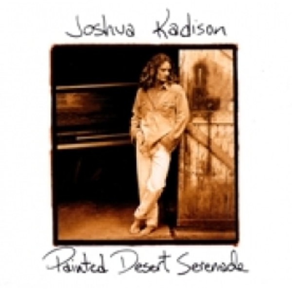 Joshua Kadison Painted Desert Serenade CD