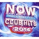 Various Artist - NOW That's What I Call Club Hits 2014 CD - Image 2