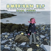 American Elf Volume 3 The Collected Sketchbook Diaries Of James Kochalka January 1, 2006 - December 31, 2007 by James Kochalka (Paperback, 2008)