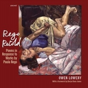 Rego Retold : Poems in Response to Works by Paula Rego