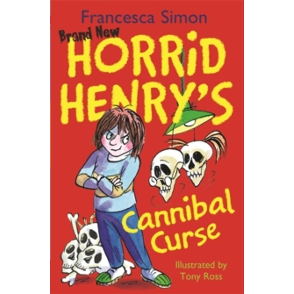 Horrid Henry\'s Cannibal Curse : Book 24