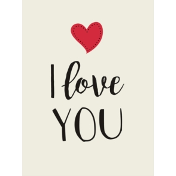 I Love You : Romantic Quotes for Valentine's Day