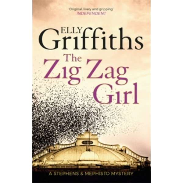 The Zig Zag Girl : Stephens and Mephisto Mystery 1