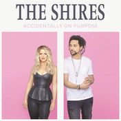 The Shires - Accidentally on Purpose CD
