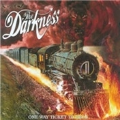 The Darkness One Way Ticket To Hell... And Back CD