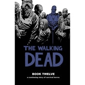 Walking Dead Volume 12 Hardcover