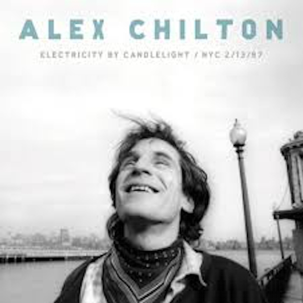 Alex Chilton ‎– Electricity By Candlelight NYC 2/13/97 Vinyl