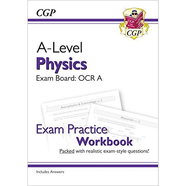 New A-Level Physics: OCR A Year 1 & 2 Exam Practice Workbook - includes Answers  Paperback / softback 2018