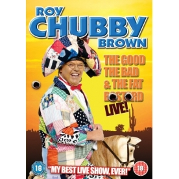 Roy Chubby Brown The Good The Bad And The Fat Bastard DVD