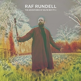 Raf Rundell - The Adventures Of Selfie Boy Pt.1 Vinyl