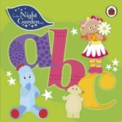 In the Night Garden: ABC by Penguin Books Ltd (Board book, 2016)
