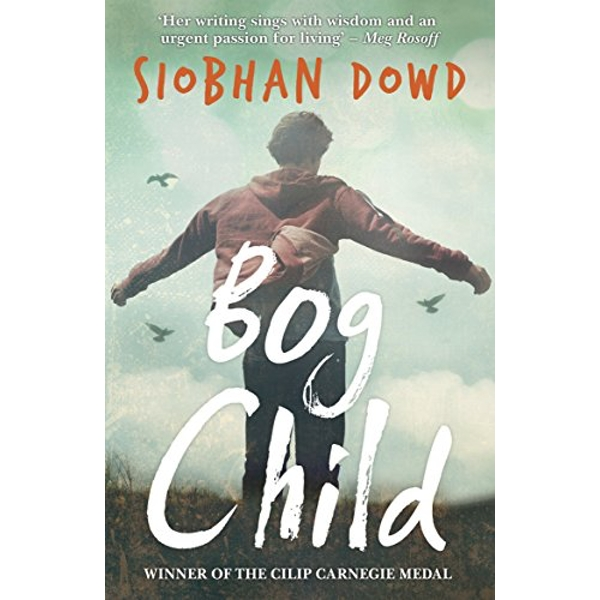 Bog Child by Siobhan Dowd (Paperback, 2015)