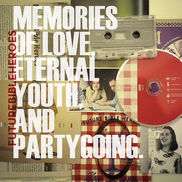 Future Bible Heroes - Memories Of Love, Eternal Youth, And Partygoing CD
