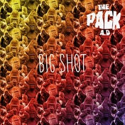 The Pack A.D. - Big Shot (Limited Edition) Vinyl