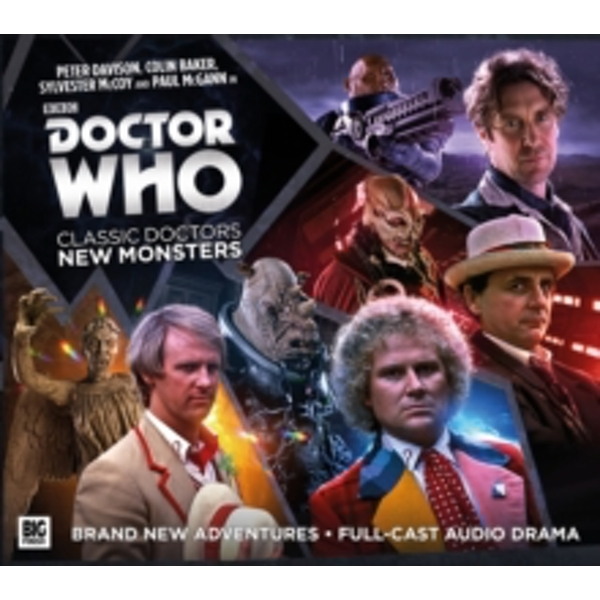Doctor Who: Classic Doctors, New Monsters : Volume 1