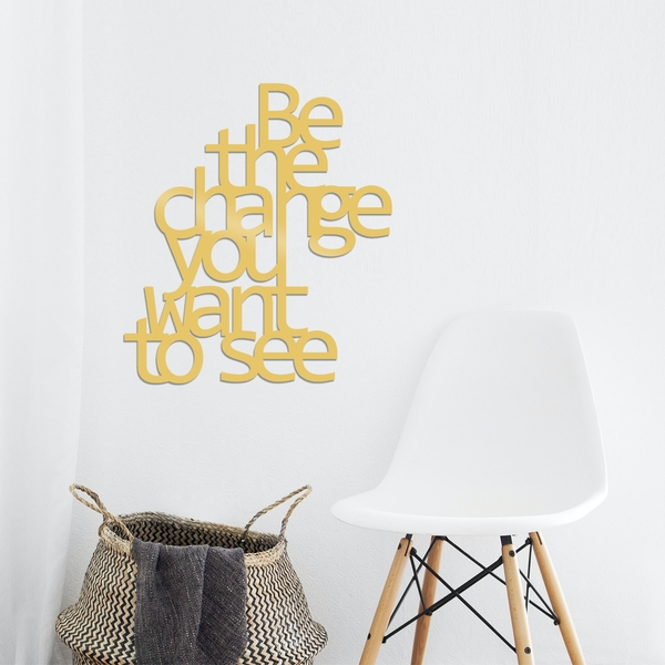 Be The Change You Want To See - Gold Gold Decorative Metal Wall Accessory