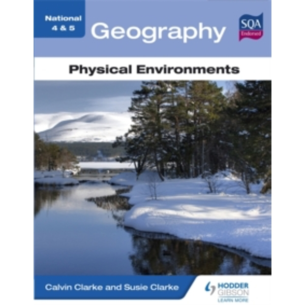 National 4 & 5 Geography: Physical Environments