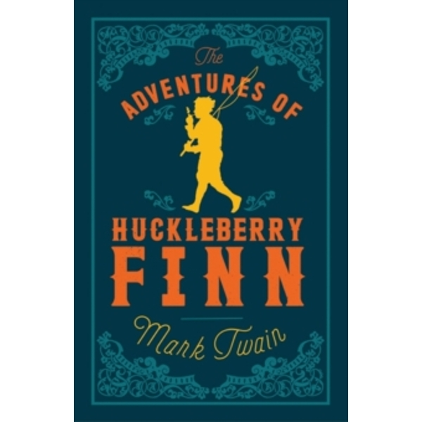 The Adventures Of Huckleberry Finn (Paperback, 2016)