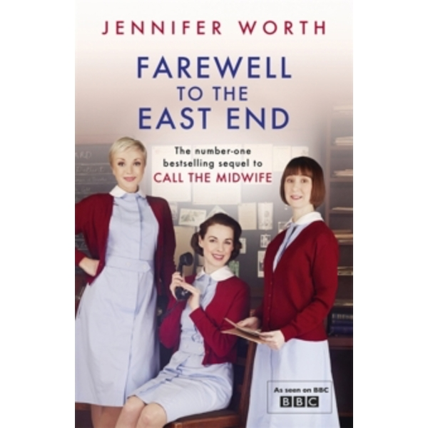 Farewell To The East End Paperback