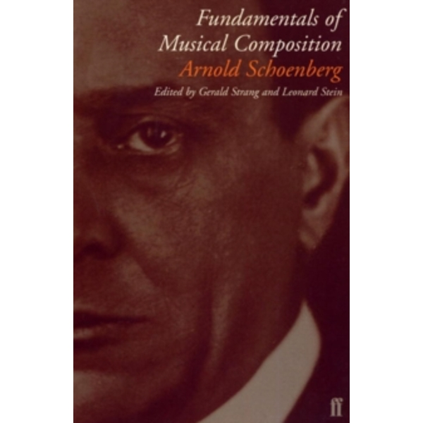 Fundamentals of Musical Composition by Arnold Schoenberg (Paperback, 1982)