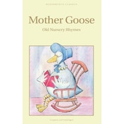 Mother Goose by Wordsworth Editions Ltd (Paperback, 1994)
