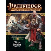 Pathfinder Adventure Path 130: City in the Lion's Eye (War for the Crown 4 of 6)