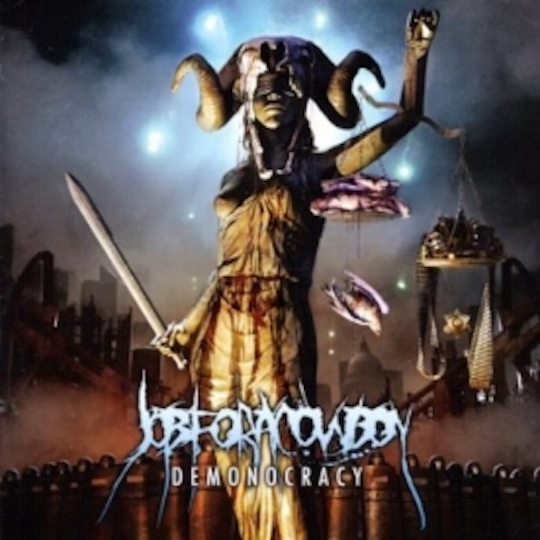 Job for a Cowboy - Demonocracy CD