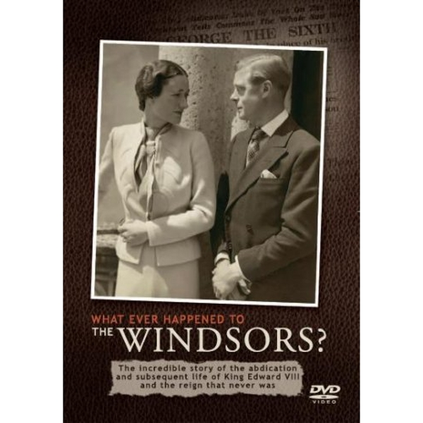 Whatever happened to the Windsors (DVD)