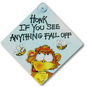 Honk If You See Anything Fall Off Sign