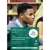 AAT Bookkeeping Transactions: Question Bank by BPP Learning Media (Paperback, 2017)