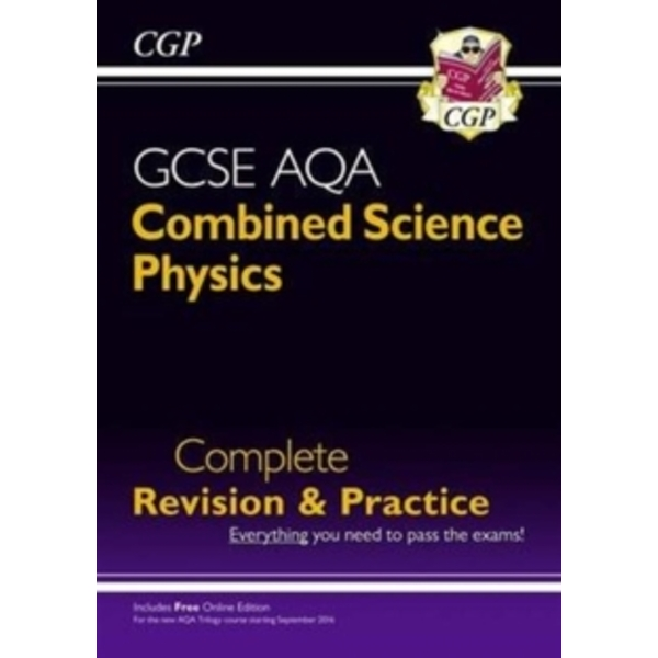 New Grade 9-1 GCSE Combined Science: Physics AQA Complete Revision & Practice with Online Edition by CGP Books (Paperback, 2016)